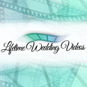 Lifetime Wedding Videos