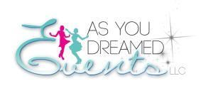 As You Dreamed Events, LLC