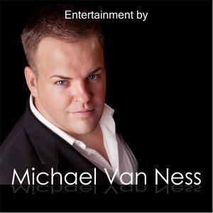 Entertainment by Michael Van Ness
