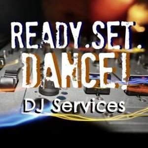 Ready. Set. Dance! DJ Services