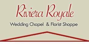 Riviera Royale Wedding Chapel & Florist