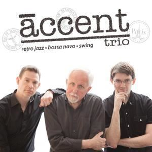 Accent Trio - Retro Jazz, Bossa Nova, Swing