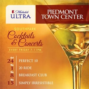 Piedmont Town Center - Cocktails and Concerts