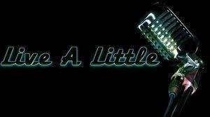 Live A Little Entertainment
