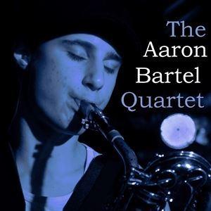 The Aaron Bartel Quartet