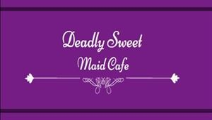 Deadly Sweet Maid Cafe