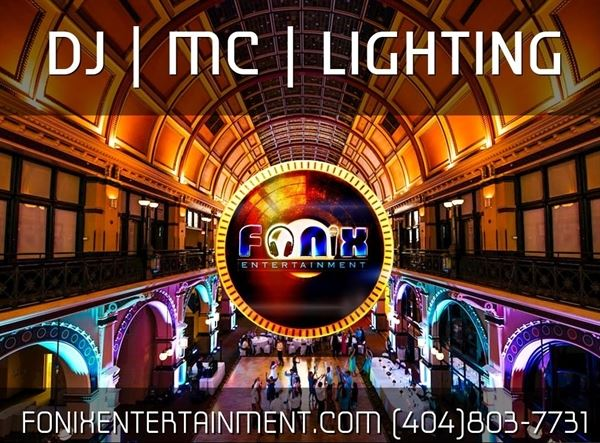 Fonix Entertainment - Atlanta DJ Sound Lighting
