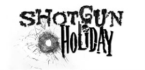 Shotgun Holiday