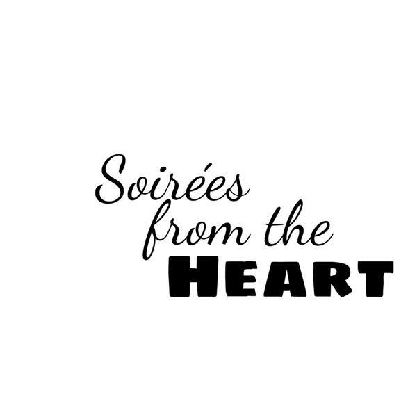 Soirées from the Heart