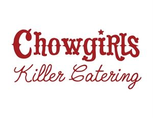 Chowgirls Killer Catering