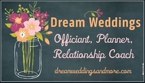 Dream Weddings and More