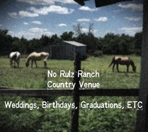 No Rulz Ranch
