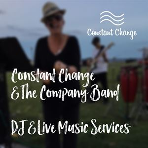 Constant Change & The Company Band