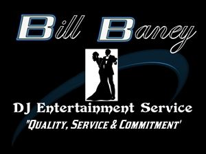 Bill Baney DJ Entertainment Service