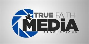 True Faith Media Productions