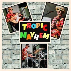 Tropic Mayhem