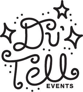 Du' Tell Events
