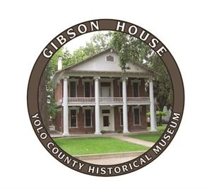 The Gibson House / Yolo County Historical Museum