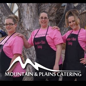 Mountain and Plains Catering