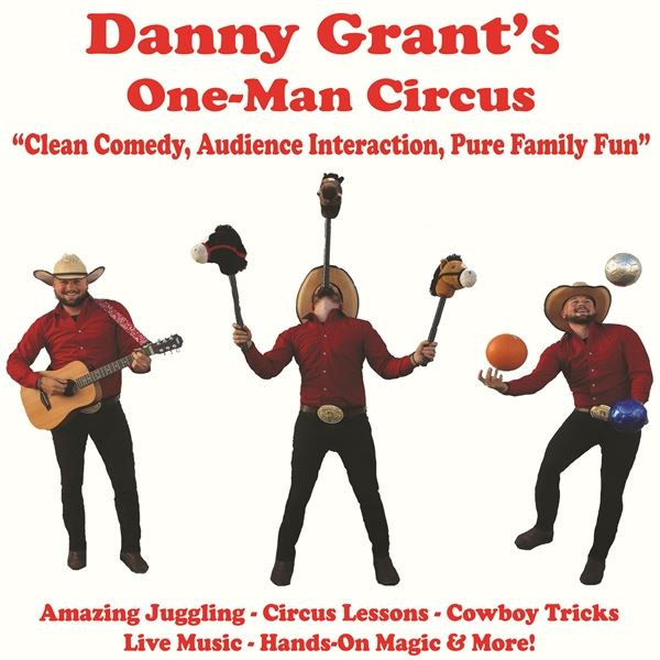 Danny Grant's One-Man Circus