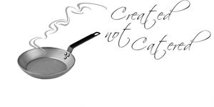 Created Not Catered