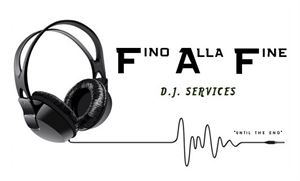 "DJ Fino Alla Fine ""Until the End"""