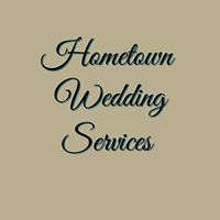 Hometown Wedding Services