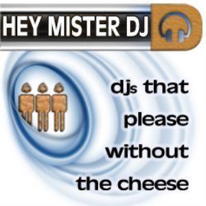 Hey Mister DJ