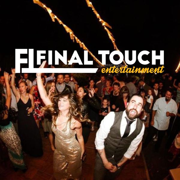 Final Touch Entertainment - Huntington Beach