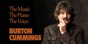 BURTON CUMMINGS - SOLO PERFORMANCE and No Guest Band - TixBag