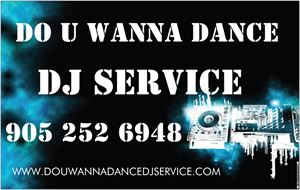 DO U WANNA DANCE DJ SERVICE