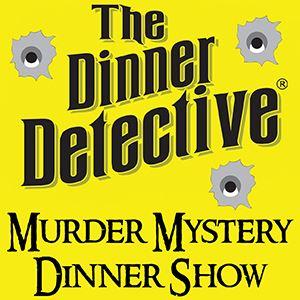 The Dinner Detective Murder Mystery Dinner
