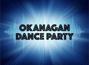 Okanagan Dance Party