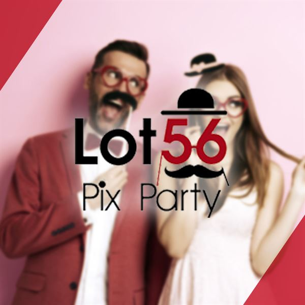 Lot 56 Pix Party