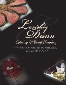 Lavishly Dunn, Inc. Catering & Event Planning