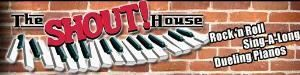 The Shout! House - Rock 'N Roll Dueling Pianos