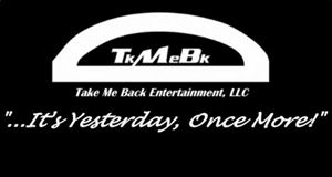 Take Me Back Entertainment, LLC