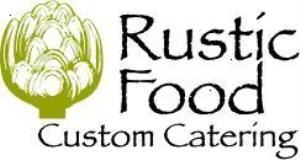 Rustic Food Custom Catering