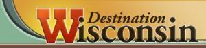 Destination Wisconsin