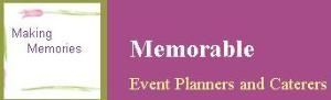 Memorable Event Planners And Caterers
