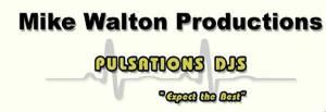 Mike Walton Productions / Pulsations DJ's