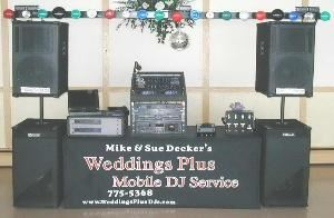 Mike & Sue Decker's Weddings Plus DJ Service