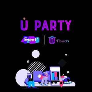 U Party: Now with UFlowers & Event+