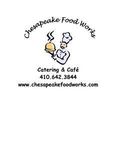 Chesapeake Food Works