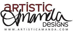 Artistic Amanda Designs