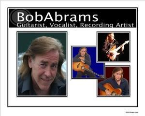 Bobby Abrams Guitartist and Vocalist, Solo, Duo, Full Band and Horn Section Available- Chicago Area