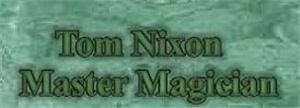 Tom Nixon Master Magician