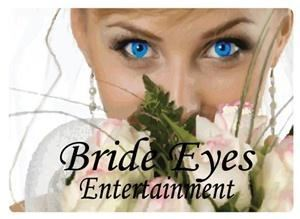 Bride Eyes Entertainment