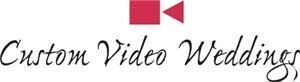 Custom Video Weddings