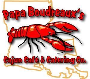 Papa Boudreaux's Cajun Cafe & Catering Company
